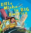 Little Misha in BIG America Cover Image