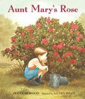 Aunt Mary's Rose Cover Image