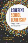 Coherent School Leadership: Forging Clarity from Complexity Cover Image
