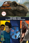 Camp Cretaceous, Volume Two: The Deluxe Junior Novelization (Jurassic World:  Camp Cretaceous) Cover Image