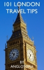 101 London Travel Tips - 2nd Edition Cover Image