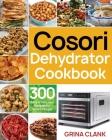 Cosori Dehydrator Cookbook Cover Image