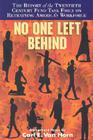 No One Left Behind: The Report of the Twentieth Century Fund Task Force on Retraining America's Workforce (Twentieth Century Fund Book) Cover Image