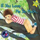 If You Love Me So Much: Part of the Award-Winning Under The Tree Series Cover Image