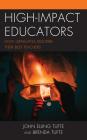 High-Impact Educators: How Graduates Describe Their Best Teachers Cover Image