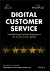 Digital Customer Service: Transforming Customer Experience for an On-Screen World Cover Image
