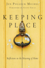 Keeping Place: Reflections on the Meaning of Home Cover Image