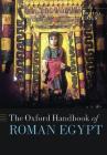 The Oxford Handbook of Roman Egypt Cover Image