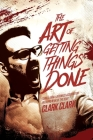 The Art of Getting Things Done Cover Image