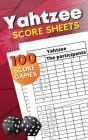 Yahtzee Score Sheets: Triple Yahtzee Score Pads - Large Yahtzee Score Pads with 100 Sheets for Scorekeeping - Yahtzee Score Cards: 5x8'' Cover Image