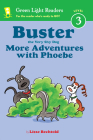 Buster the Very Shy Dog, More Adventures with Phoebe (reader) (Green Light Readers Level 3) Cover Image