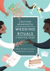 Crafting Meaningful Wedding Rituals: A Practical Guide Cover Image