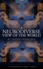 A Neurodiverse View of the World: My Poetry Anthology Cover Image