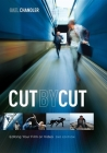 Cut by Cut: Editing Your Film or Video Cover Image