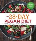 The 28-Day Pegan Diet: More Than 120 Easy Recipes for Healthy Weight Loss Cover Image