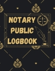 Notary Public Log Book: Notary Book To Log Notorial Record Acts By A Public Notary Vol-5 Cover Image