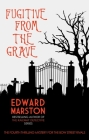 Fugitive from the Grave (Bow Street Rivals #4) Cover Image