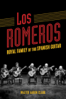 Los Romeros: Royal Family of the Spanish Guitar (Music in American Life) Cover Image
