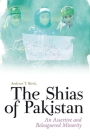 The Shias of Pakistan: An Assertive and Beleaguered Minority Cover Image