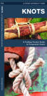 Knots, 2nd Edition: A Folding Pocket Guide to Purposeful Knots (Pocket Naturalist Guide) Cover Image