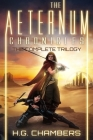 The Aeternum Chronicles: The Complete Trilogy Cover Image