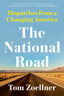 The National Road: Dispatches from a Changing America Cover Image