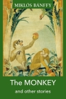The Monkey and other stories Cover Image