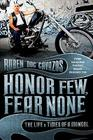 Honor Few, Fear None: The Life and Times of a Mongol Cover Image