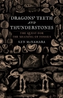 Dragons' Teeth and Thunderstones: The Quest for the Meaning of Fossils Cover Image