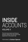 Inside Accounts, Volume II: The Irish Government and Peace in Northern Ireland, from the Good Friday Agreement to the Fall of Power-Sharing Cover Image