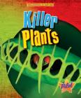 Killer Plants (Engineered by Nature) Cover Image