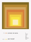 Living in Data: A Citizen's Guide to a Better Information Future Cover Image