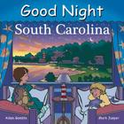 Good Night South Carolina (Good Night Our World) Cover Image
