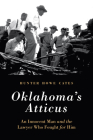 Oklahoma's Atticus: An Innocent Man and the Lawyer Who Fought for Him Cover Image