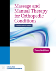 Massage and Manual Therapy for Orthopedic Conditions Cover Image