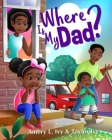 Where Is My Dad? Cover Image