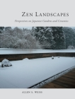Zen Landscapes: Perspectives on Japanese Gardens and Ceramics Cover Image