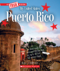 Puerto Rico (A True Book: My United States) Cover Image