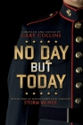 No Day But Today: Reflections of Marine Corps Staff Sergeant Storm McNeil Cover Image