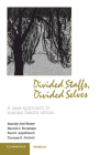Divided Staffs, Divided Selves: A Case Approach to Mental Health Ethics Cover Image