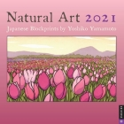 Natural Art 2021 Wall Calendar: Japanese Blockprints by Yoshiko Yamamoto Cover Image