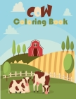 Cow Coloring Book: Simple Cow Designs For Cow Lovers Cover Image