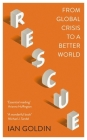 Rescue: From Global Crisis to a Better World Cover Image