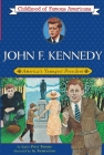 John Fitzgerald Kennedy: America's Youngest President (Childhood of Famous Americans) Cover Image