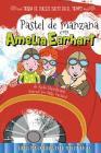 Pastel de Manzana Con Amelia Earhart: Apple Pie with Amelia Earhart (Time Hop Sweets Shop) Cover Image