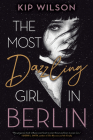 The Most Dazzling Girl in Berlin Cover Image