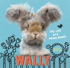 Wally: The Life of a Punny Bunny Cover Image