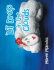'Lil' Drop in the Clouds Cover Image