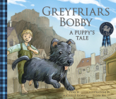Greyfriars Bobby: A Puppy's Tale Cover Image