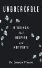 Unbreakable: Readings That Inspire and Motivate Cover Image